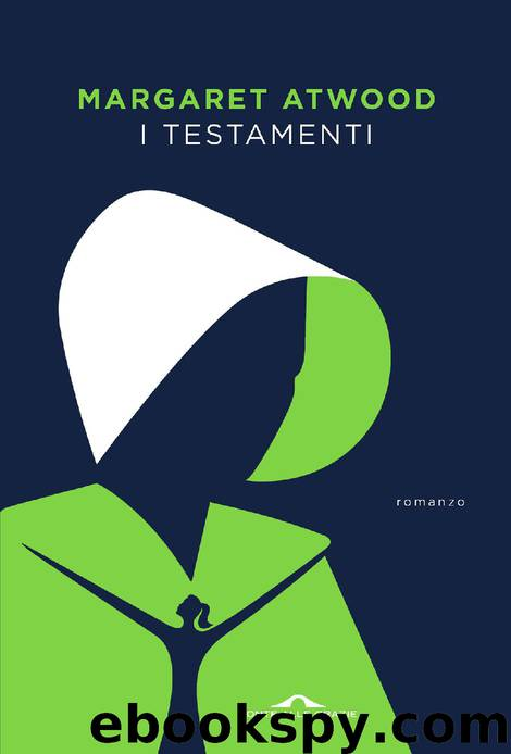 I testamenti by Margaret Atwood