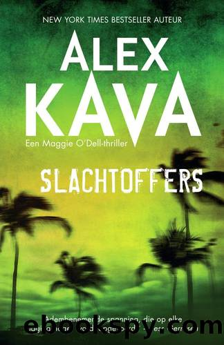 Maggie O'Dell 08 - Slachtoffers by Alex Kava